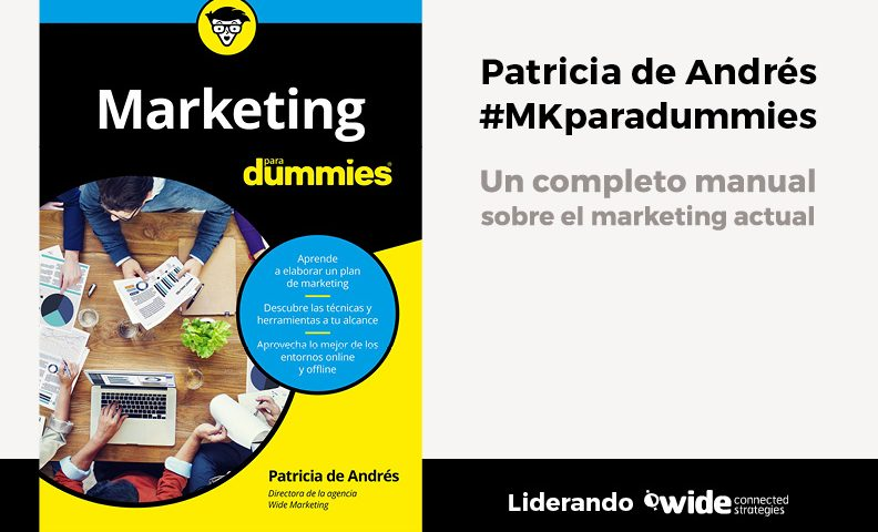 Marketing para Dummies: aprende a sacar partido al marketing | Wide Marketing